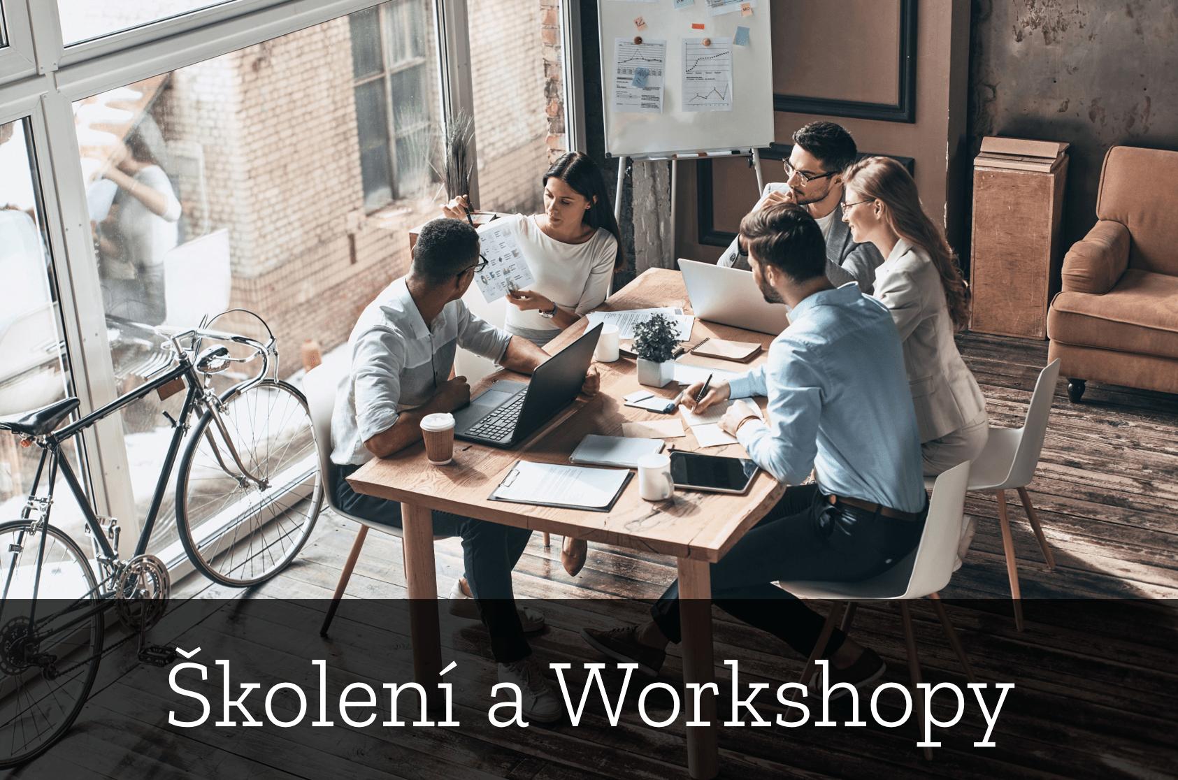 Školení a Workshopy