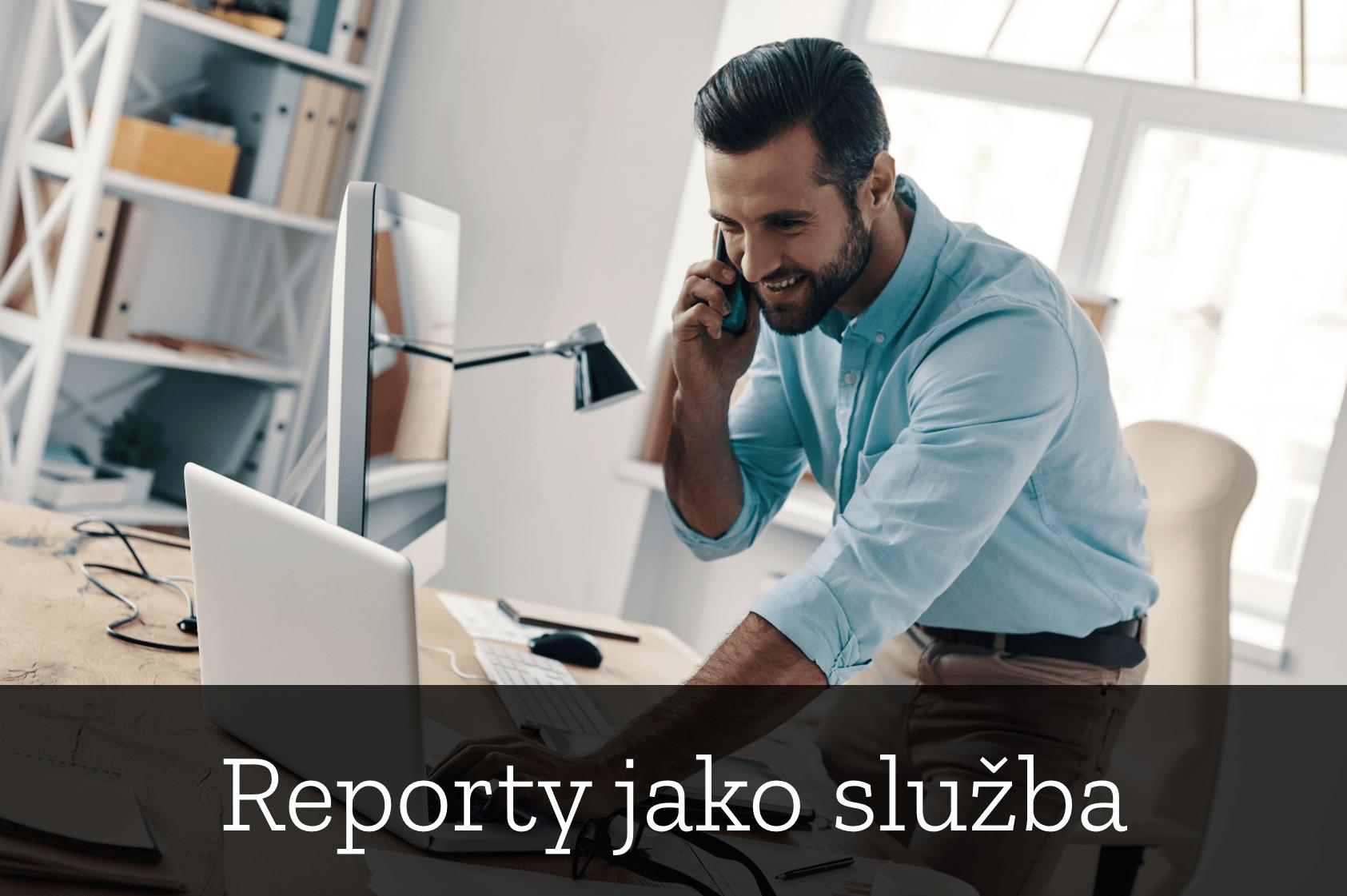 Reporty jako služba